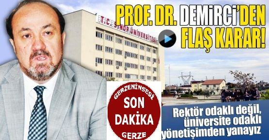 Demirci rektörlüğe adaylığını açıkladı...