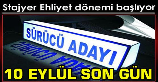 EHLİYET ALACAKLAR DİKKAT