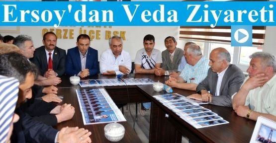 Ersoy'dan Veda Ziyareti