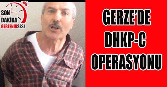 Gerze'de DHKP/C Operasyonu