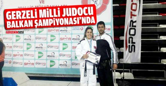 Gerzeli Milli Judocu Balkan Şampiyonası'na Katılacak