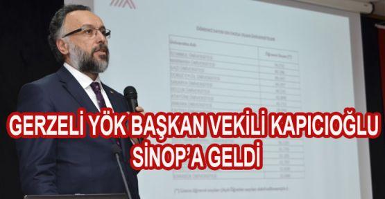 Gerzeli YÖK Başkan Vekili Kapıcıoğlu Sinop'a Geldi