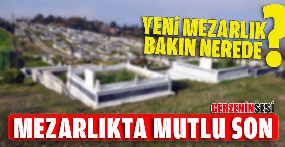 Gerze'nin Mezarlık Sorunu Çözüldü
