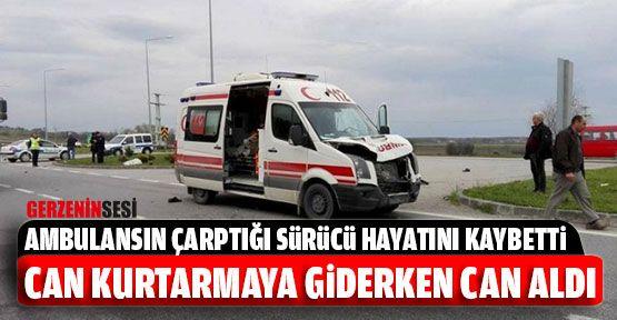 Hasta Taşıyan Ambulans Kaza Yaptı: 1 Ölü