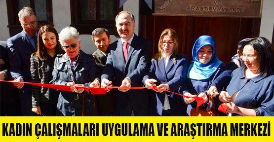 Kadın Çalışmaları Uygulama ve Araştırma Merkezi Açıldı