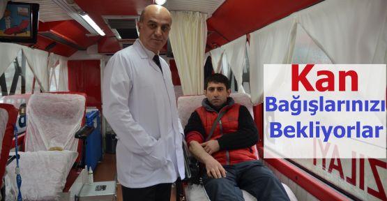 Kan Bağışlarınızı Bekliyorlar