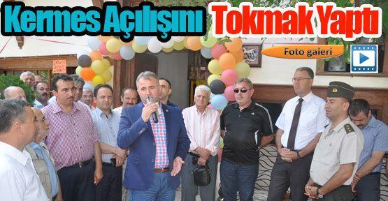 Kermes Açılışını Sinop Milletvekili Cengiz Tokmak Yaptı