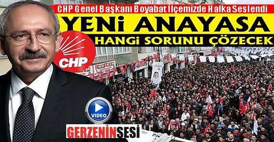 """Kılıçdaroğlu """"Boyabat'ta Geleceğimizi Oyluyoruz""""Dedi"""