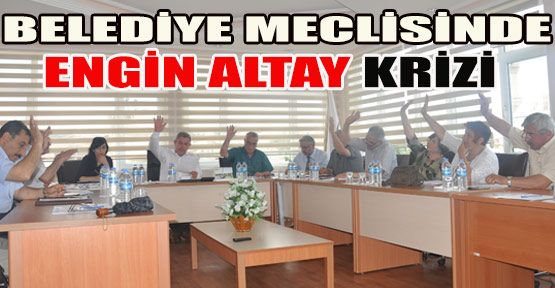 Mecliste Engin Altay Krizi