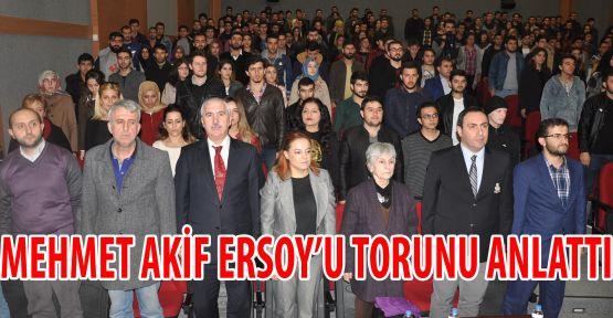 Mehmet Akif'in Torunu Argon, Dedesini Anlattı