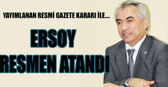 Mehmet Ersoy Resmen Atandı