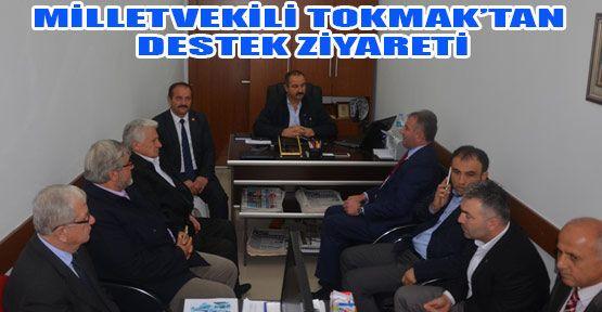 Milletvekili Tokmak'tan Destek Ziyareti