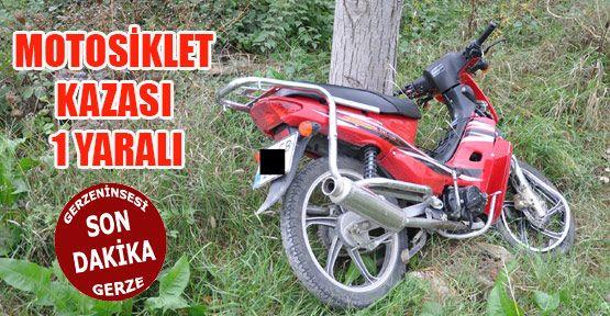 Motosiklet Kazası: 1Yaralı