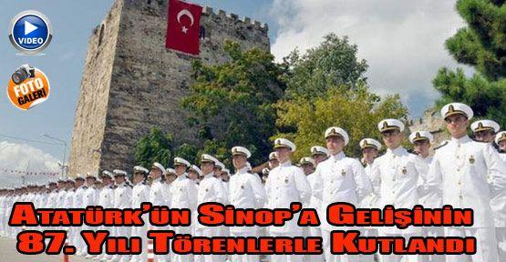 Mustafa Kemal Atatürk'ün Sinop'a Gelişinin 87.yılı Törenlerle Kutlandı