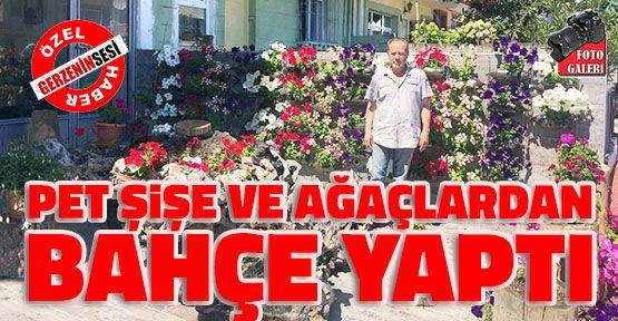 Pet Şişelerden Gerze'nin En Güzel Bahçesini Yaptı