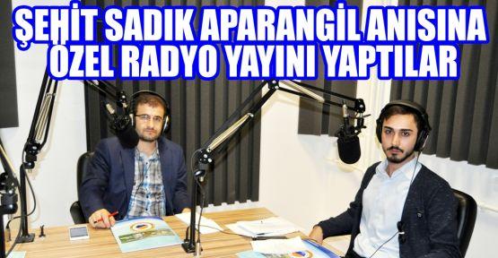 Şehit Aparagil ve Tüm Şehitlerimiz Radyo Uni57'de Anıldı