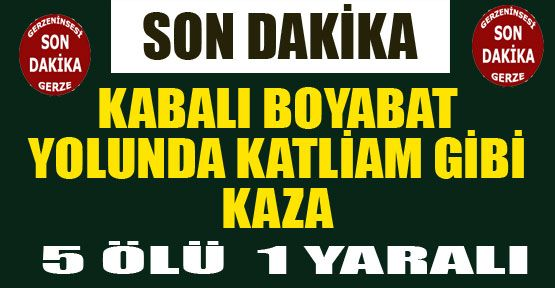 Sinop Boyabat Yolunda Kaza 5 Ölü 1 Yaralı