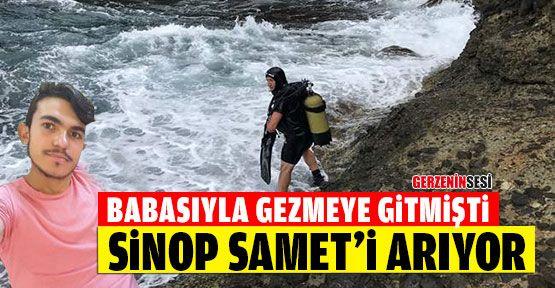 Sinop Hamsilos'ta Kaybolan Samet'i Arıyor