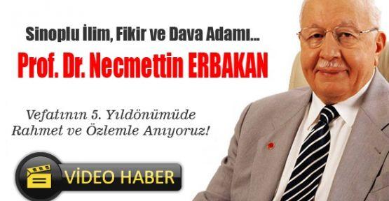 Sinoplu Büyük Değer: Prof. Dr. Necmettin Erbakan