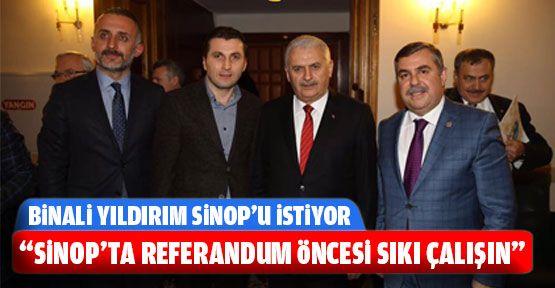 """""""Sinop'ta Referandum Öncesi Sıkı Çalışın"""""""