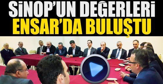 Sinop'un değerleri Ensar'da buluştu