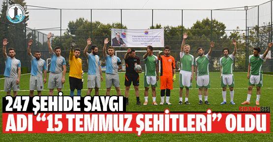 """Spor Kompleksine """"15 TEMMUZ ŞEHİTLERİ"""" İsmi Verildi"""
