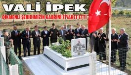 Vali Hasan İpek Dikmenli Şehidin Kabrini Ziyaret Etti