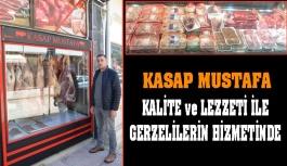 Kasap Mustafa Hizmete Başladı