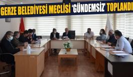 Gündemsiz Meclis Toplantısı