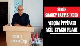 Sinop Saadet Partisi'nden 'Acil Eylem Planı'
