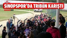 Sinopspor'da Tribün Karıştı