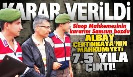 Albay Çetinkaya'ya 7.5 yıl hapis...