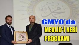 GMYO'da MEVLİD-İ NEBİ PROGRAMI DÜZENLENDİ