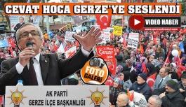 Cevat Hoca Gerze'ye Seslendi
