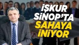 İŞKUR Sinop, sahaya iniyor