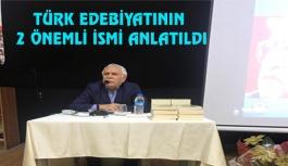 Türk Edebiyatının önemli isimleri anlatıldı
