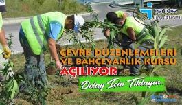 Bahçıvanlık kursu açılıyor