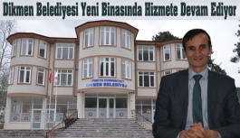 Dikmen Yeni Belediye Binasına Kavuştu