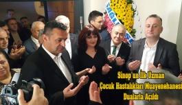 Sinop'ta Çocuk Hastalıkları Kliniği Açıldı