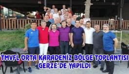 TMVFL Orta Karadeniz Bölge Toplantısı Gerze'de Yapıldı