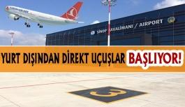 Sinop İçin Önemli Gelişme! Yurt dışından Direkt uçuşlar Başlıyor
