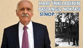 """""""Atatürk'ün Sinop Ziyareti Harf Devriminin..."""