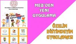 MEB'den 'Özelim Eğitimdeyim' Uygulaması