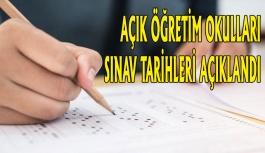 Açık Öğretim Okulları Sınav Tarihleri...