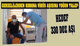 Bugün Gerze'de Hedef, 330 Doz Aşı