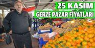 25 Kasım 2016 Gerze Pazar Fiyatları