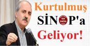2-0 İçin Sinop'ta Çalışacak