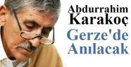 Abdurrahim Karakoç Gerze'de Anılacak