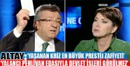 Altay; ''Yaşanan kriz en büyük prestij...