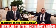 Bakan Arslan, Sinop'a Geliyor